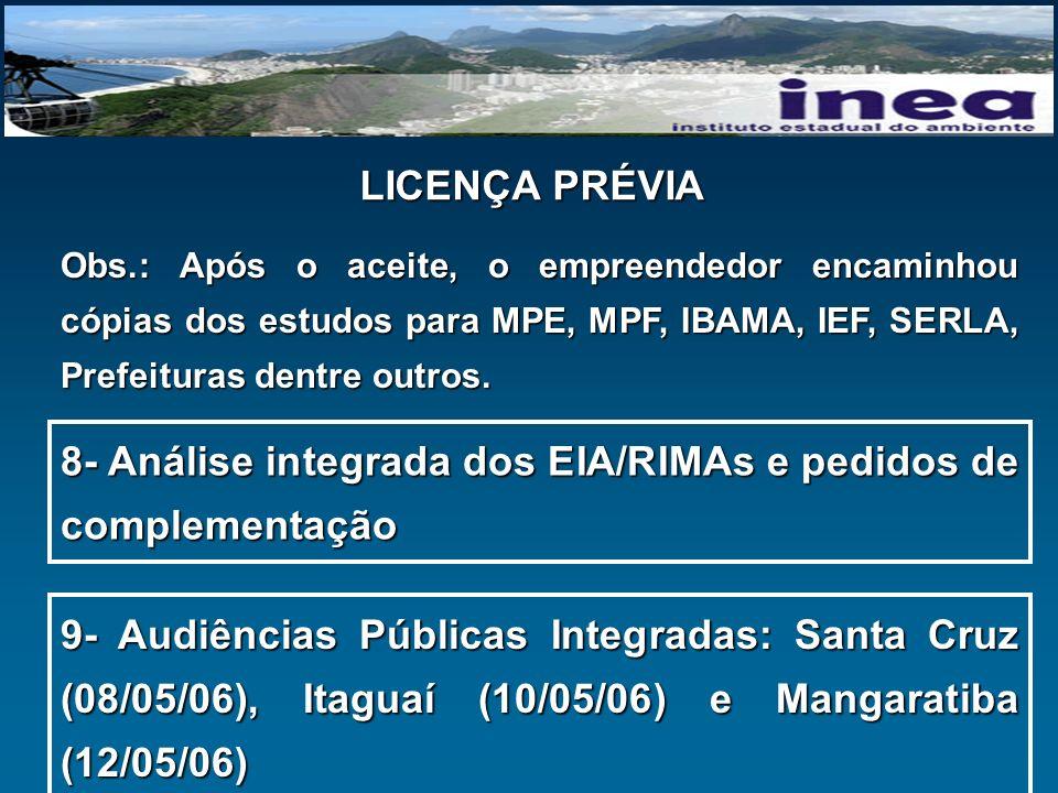 8- Análise integrada dos EIA/RIMAs e pedidos de complementação