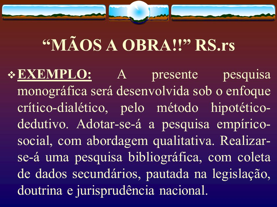 MÃOS A OBRA!! RS.rs