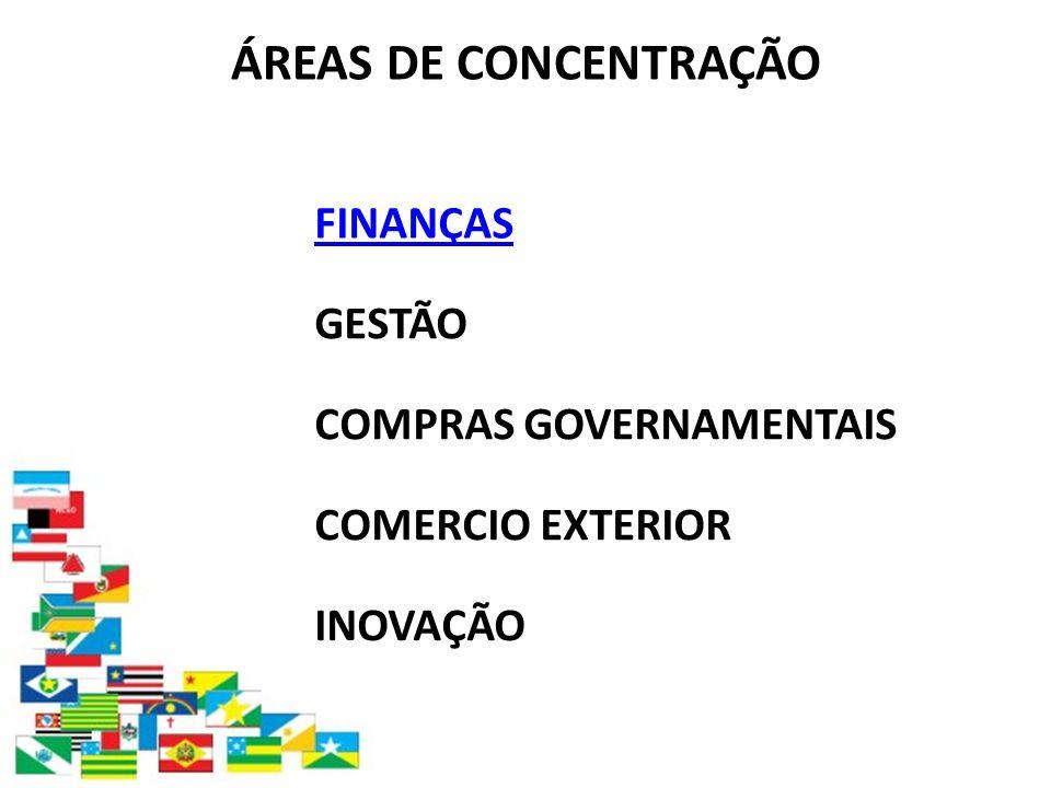 ÁREAS DE CONCENTRAÇÃO FINANÇAS GESTÃO COMPRAS GOVERNAMENTAIS
