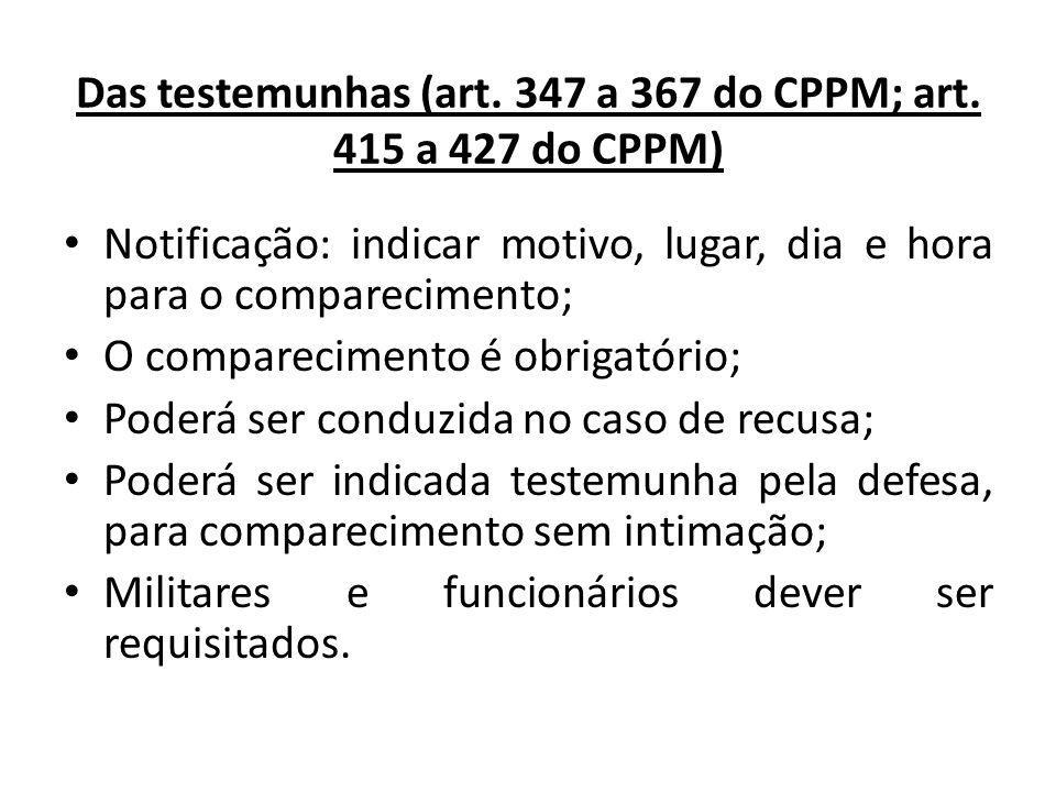 Das testemunhas (art. 347 a 367 do CPPM; art. 415 a 427 do CPPM)