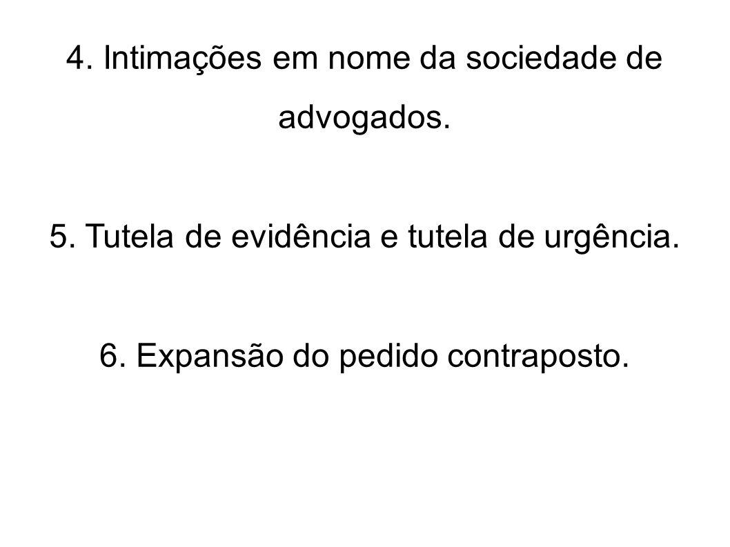 4. Intimações em nome da sociedade de advogados.