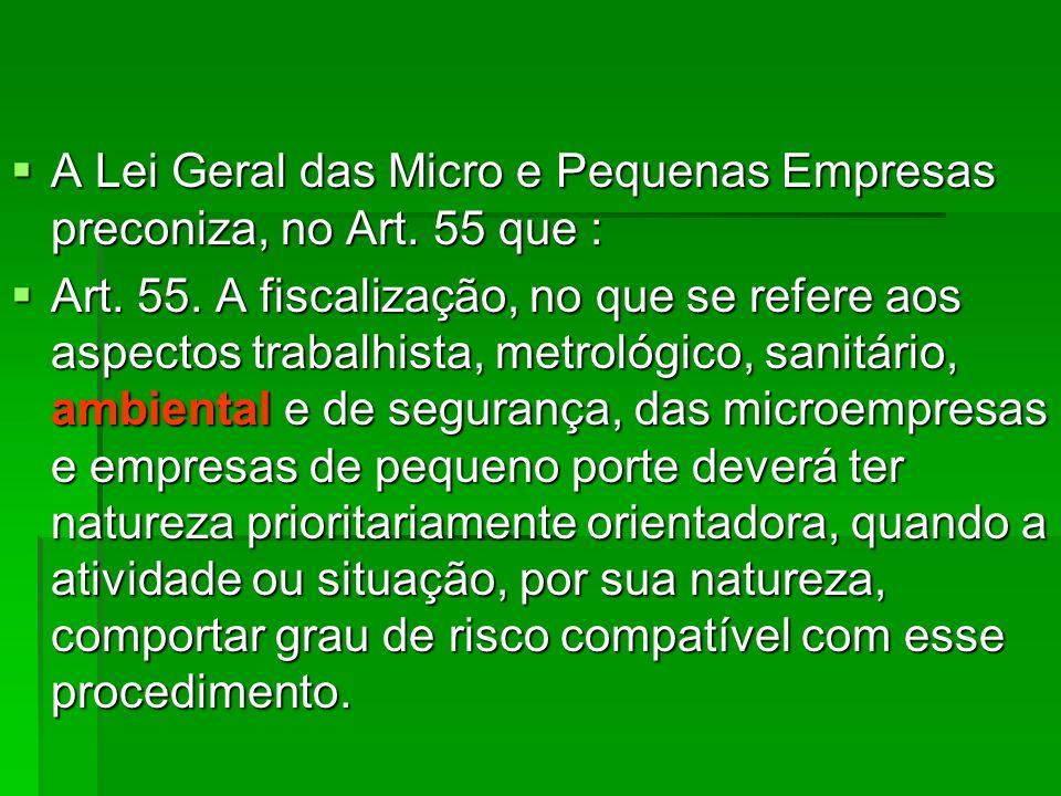 A Lei Geral das Micro e Pequenas Empresas preconiza, no Art. 55 que :