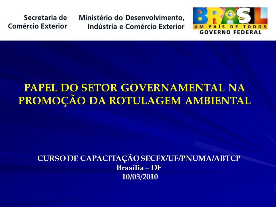 PAPEL DO SETOR GOVERNAMENTAL NA PROMOÇÃO DA ROTULAGEM AMBIENTAL