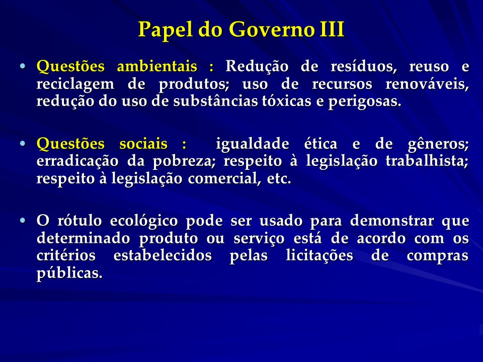 Papel do Governo III