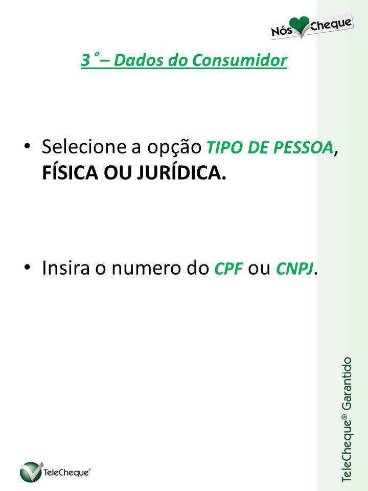 Selecione a opção TIPO DE PESSOA, FÍSICA OU JURÍDICA.