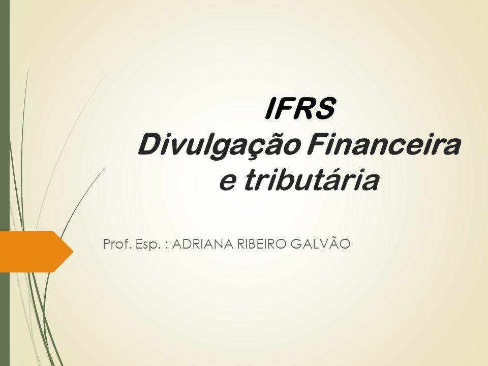 IFRS Divulgação Financeira e tributária
