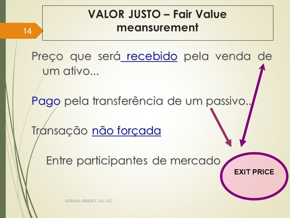 VALOR JUSTO – Fair Value meansurement
