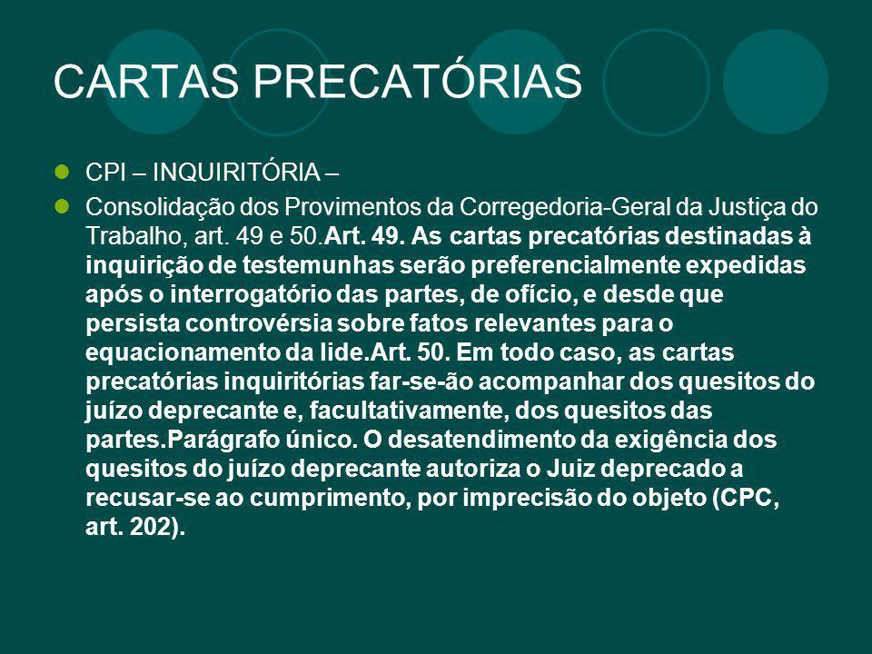 CARTAS PRECATÓRIAS CPI – INQUIRITÓRIA –
