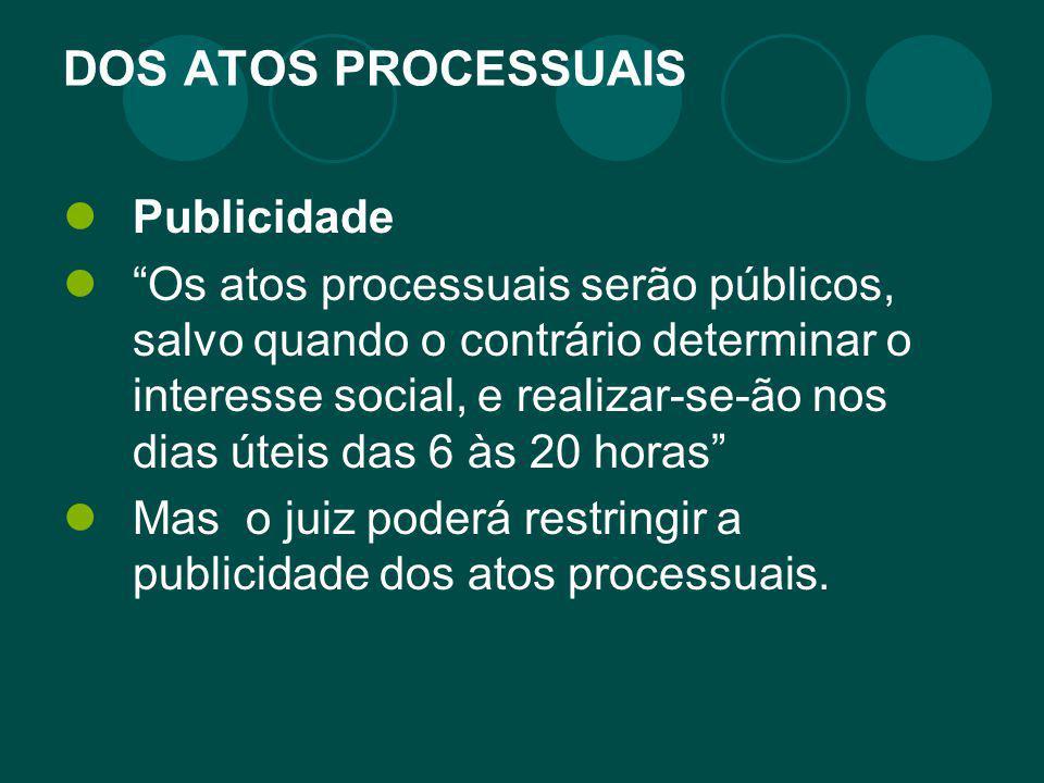 DOS ATOS PROCESSUAIS Publicidade