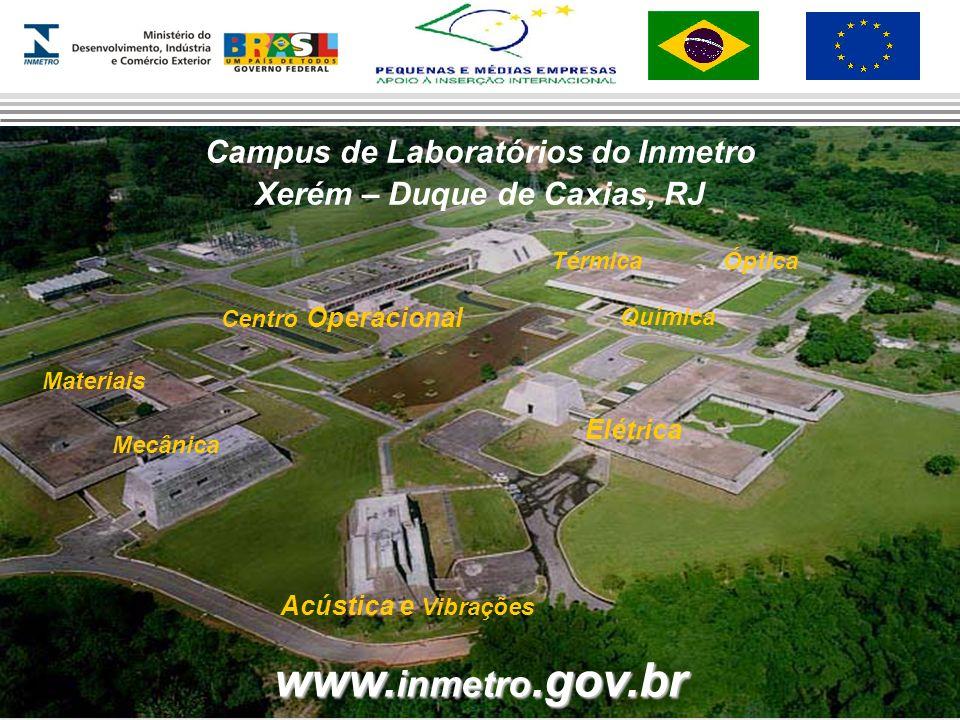 Campus de Laboratórios do Inmetro Xerém – Duque de Caxias, RJ