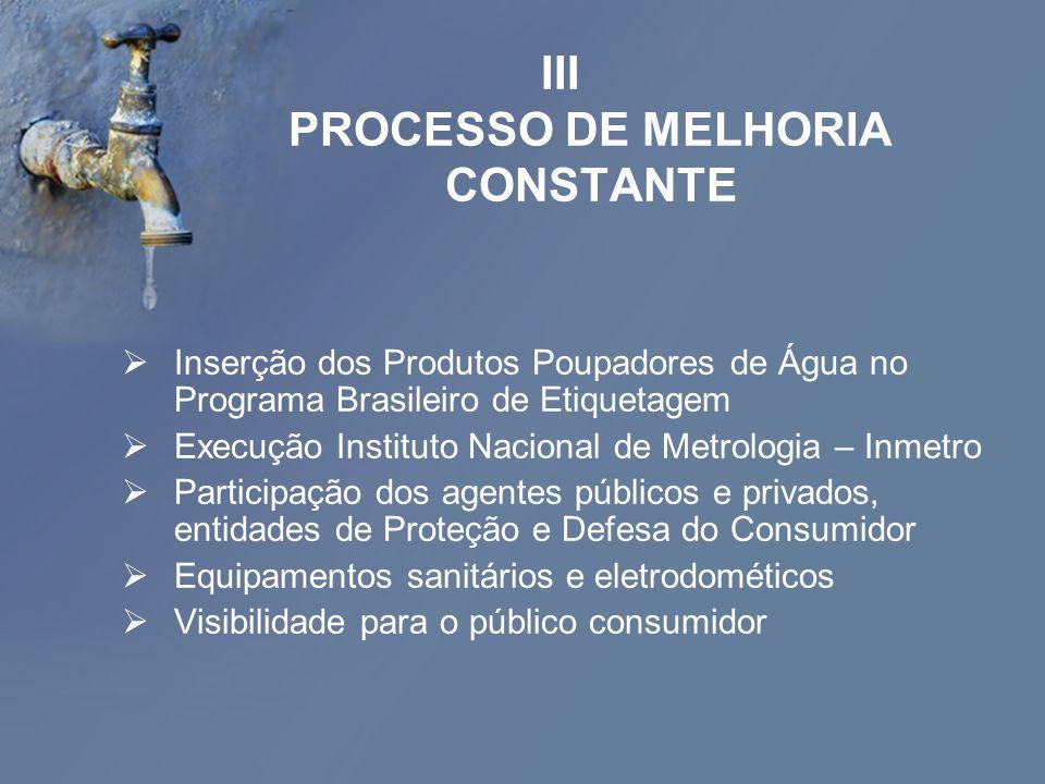 III PROCESSO DE MELHORIA CONSTANTE