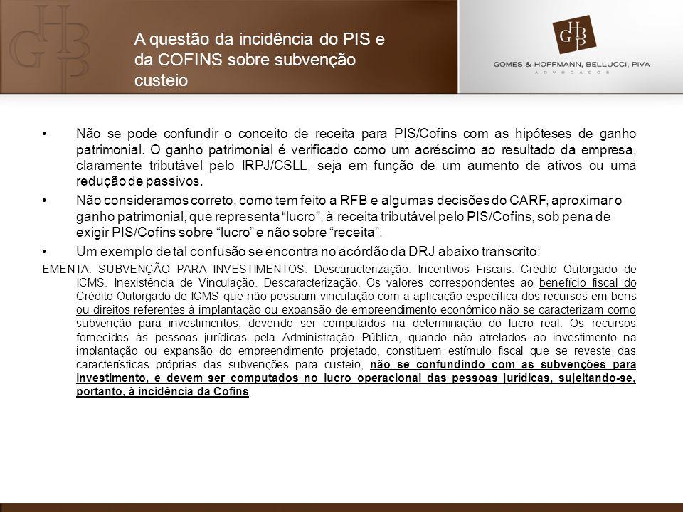 A questão da incidência do PIS e da COFINS sobre subvenção custeio