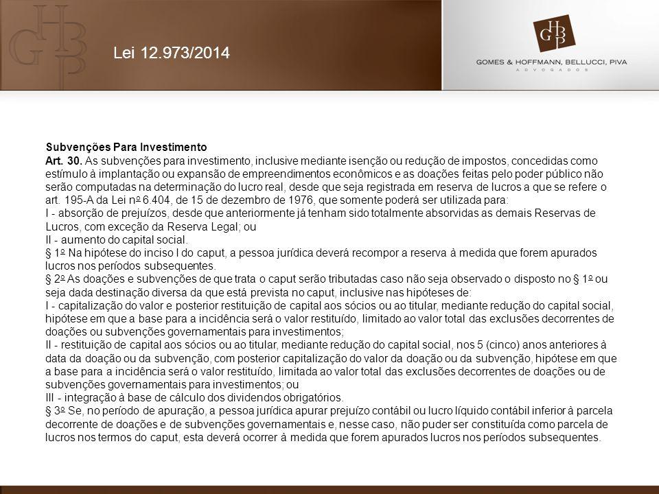 Lei 12.973/2014 Subvenções Para Investimento