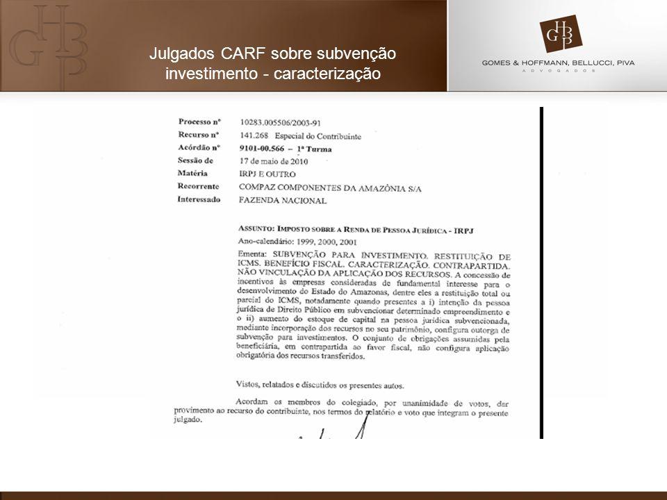 Julgados CARF sobre subvenção investimento - caracterização