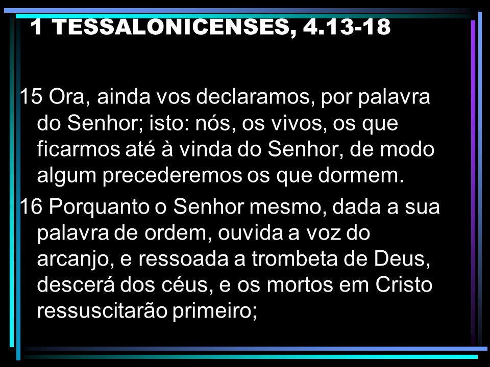 1 TESSALONICENSES, 4.13-18