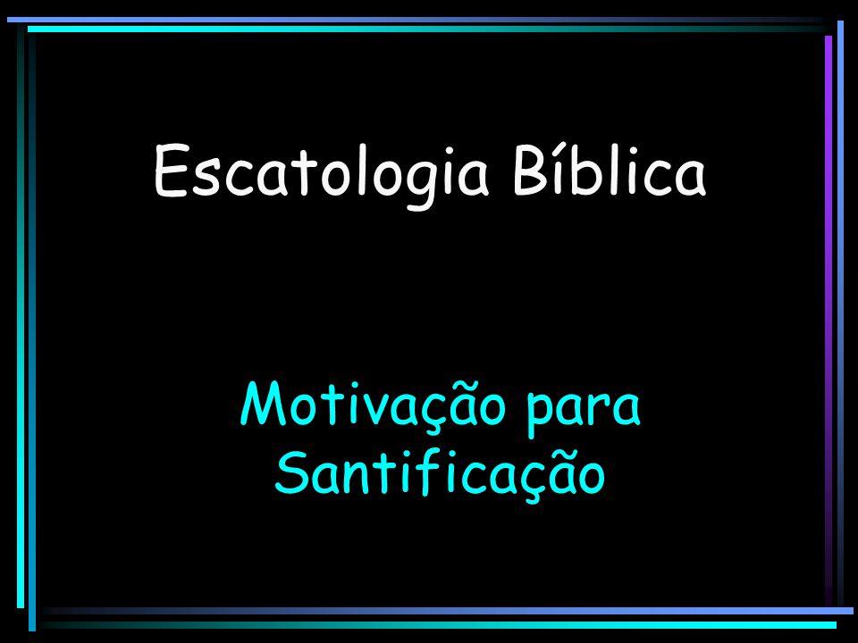 Motivação para Santificação