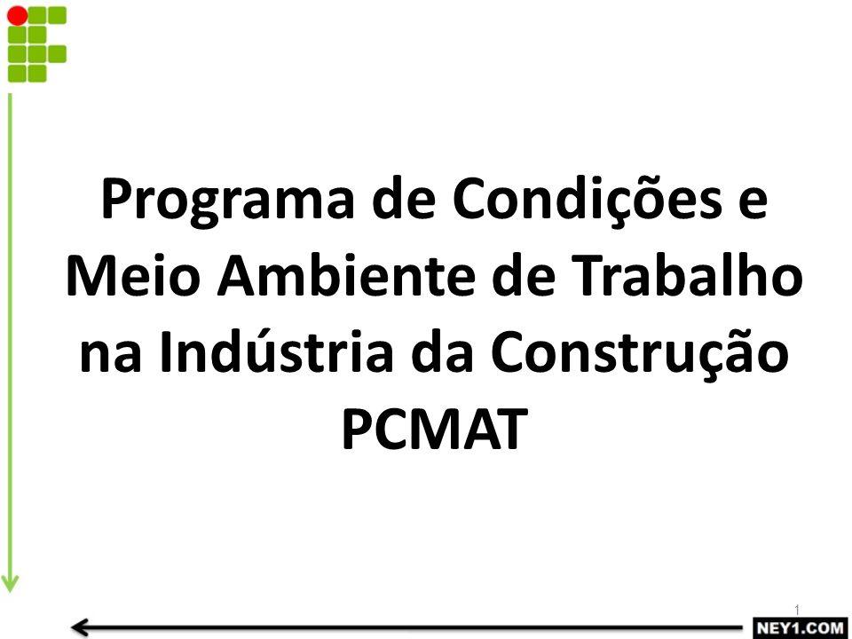 Programa de Condições e Meio Ambiente de Trabalho na Indústria da Construção PCMAT
