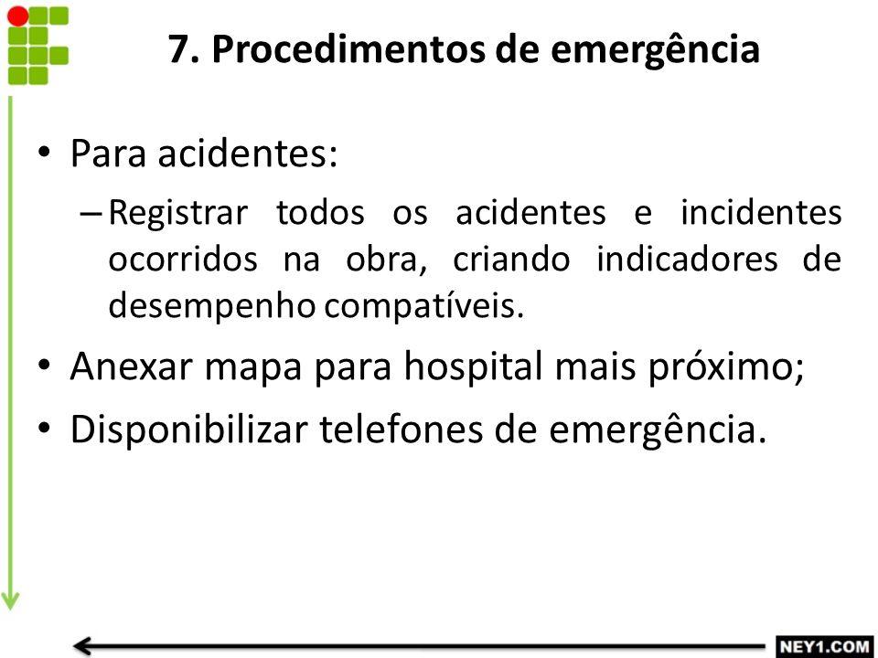7. Procedimentos de emergência