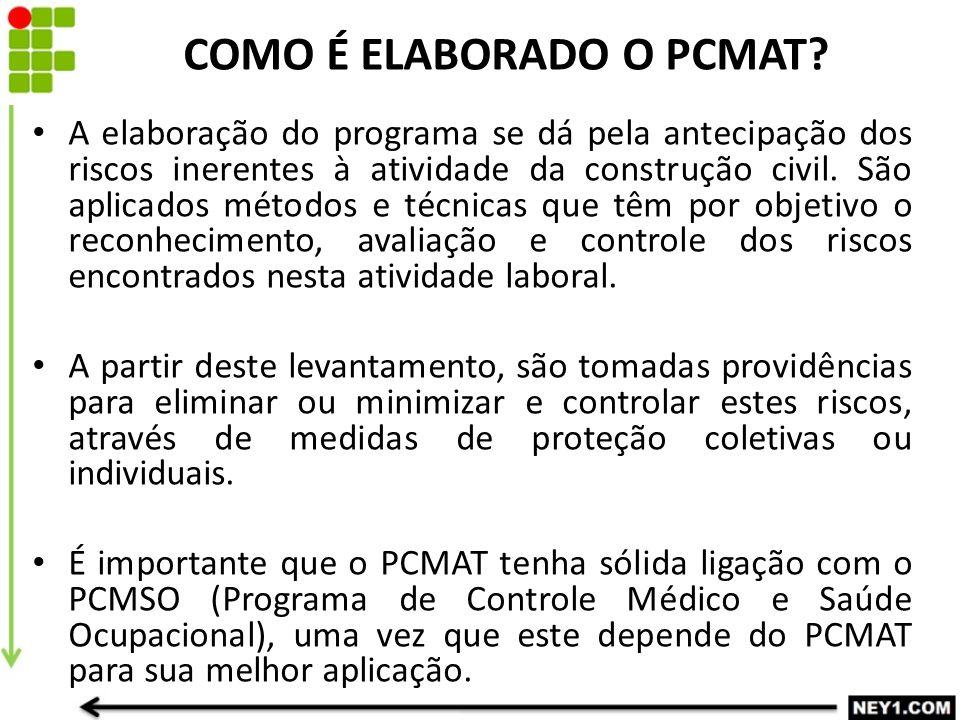COMO É ELABORADO O PCMAT