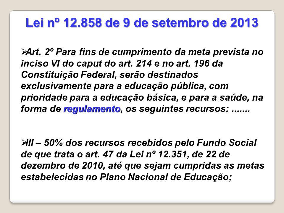 Lei nº 12.858 de 9 de setembro de 2013