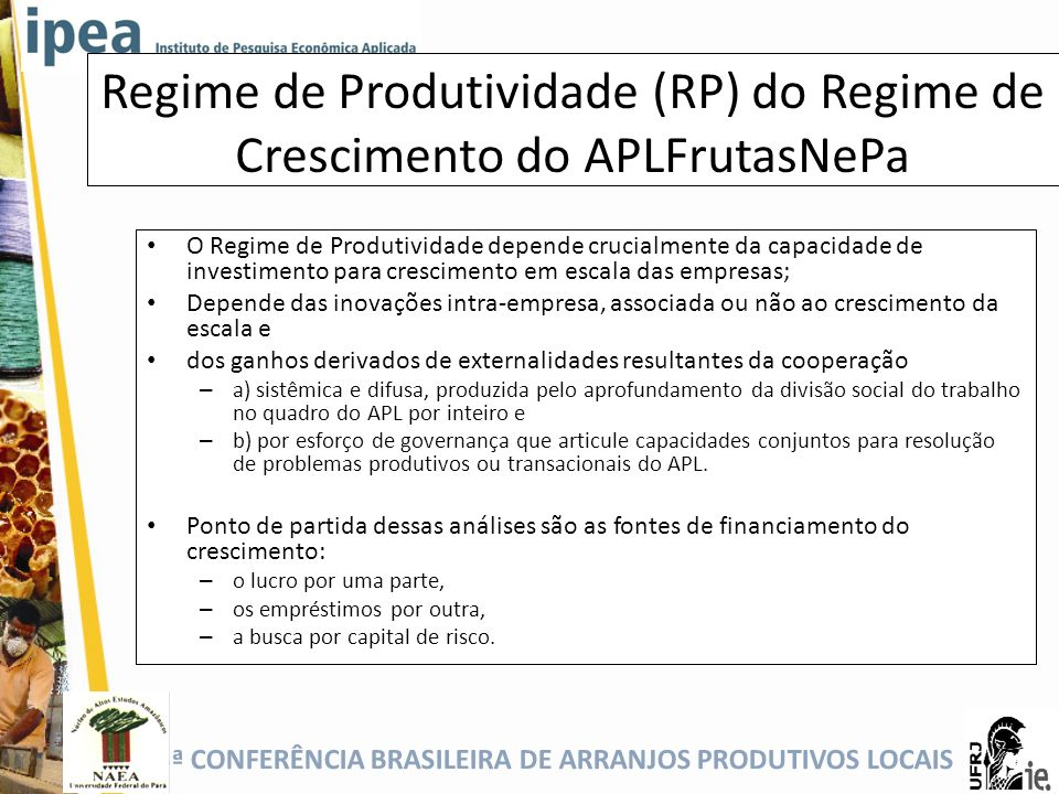 Regime de Produtividade (RP) do Regime de Crescimento do APLFrutasNePa