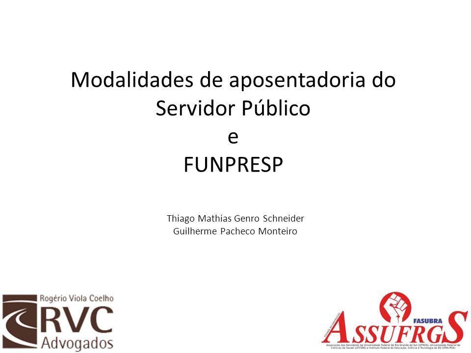 Modalidades de aposentadoria do Servidor Público e FUNPRESP