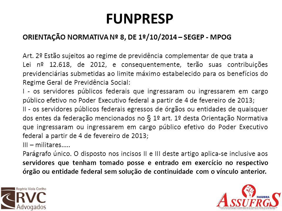 FUNPRESP ORIENTAÇÃO NORMATIVA Nº 8, DE 1º/10/2014 – SEGEP - MPOG