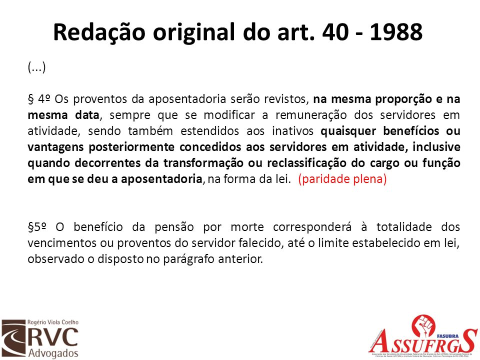 Redação original do art. 40 - 1988