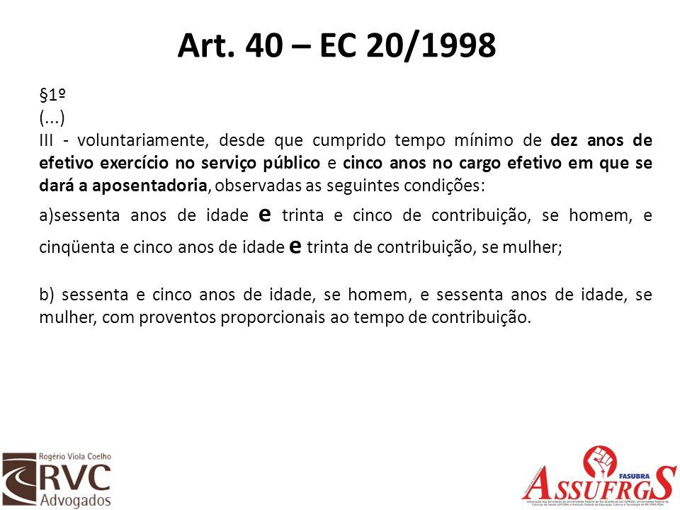Art. 40 – EC 20/1998 §1º. (...)