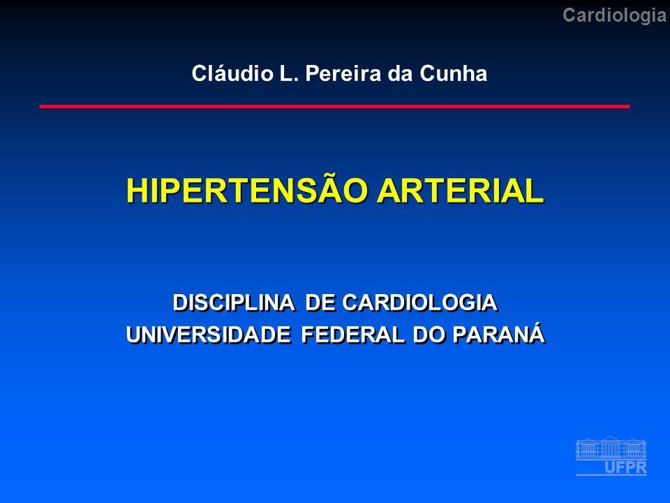 DISCIPLINA DE CARDIOLOGIA UNIVERSIDADE FEDERAL DO PARANÁ