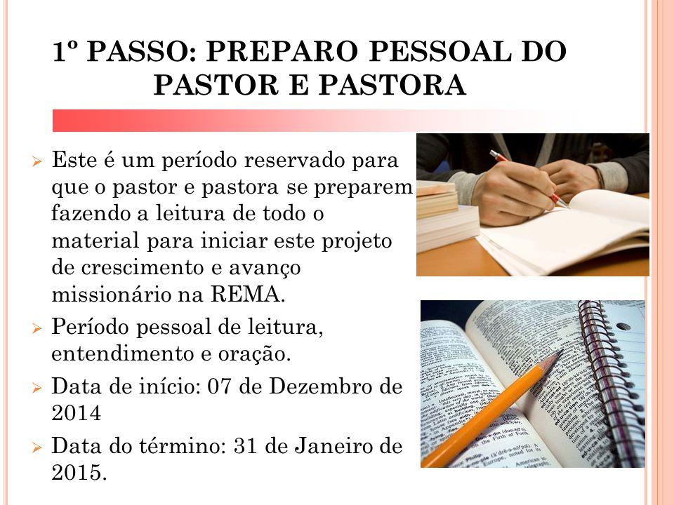 1º PASSO: PREPARO PESSOAL DO PASTOR E PASTORA