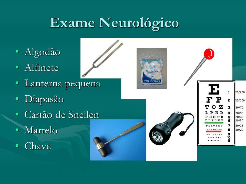Exame Neurológico Algodão Alfinete Lanterna pequena Diapasão