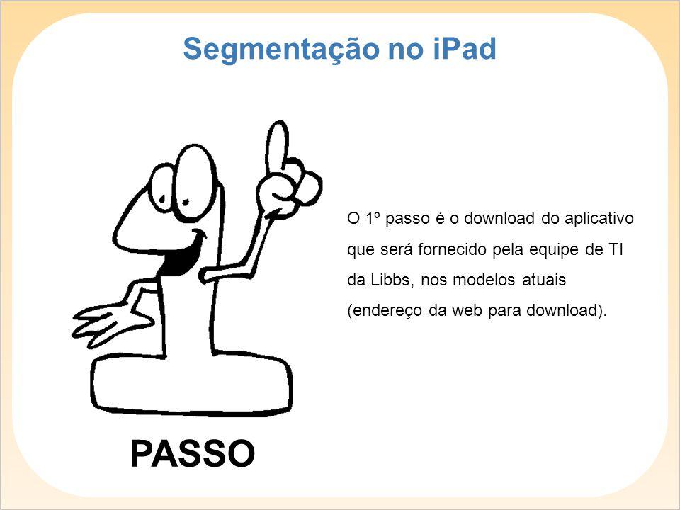 PASSO Segmentação no iPad