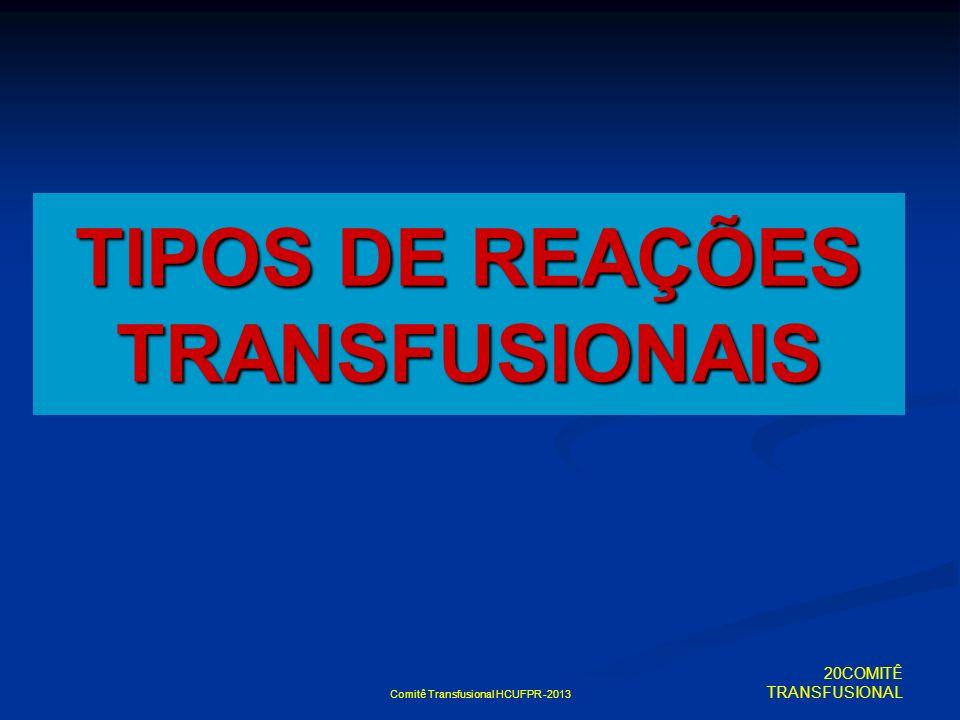 TIPOS DE REAÇÕES TRANSFUSIONAIS