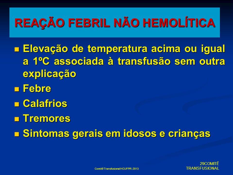 REAÇÃO FEBRIL NÃO HEMOLÍTICA