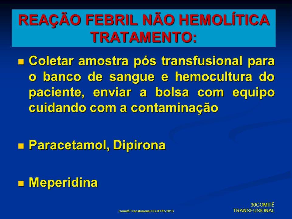 REAÇÃO FEBRIL NÃO HEMOLÍTICA TRATAMENTO: