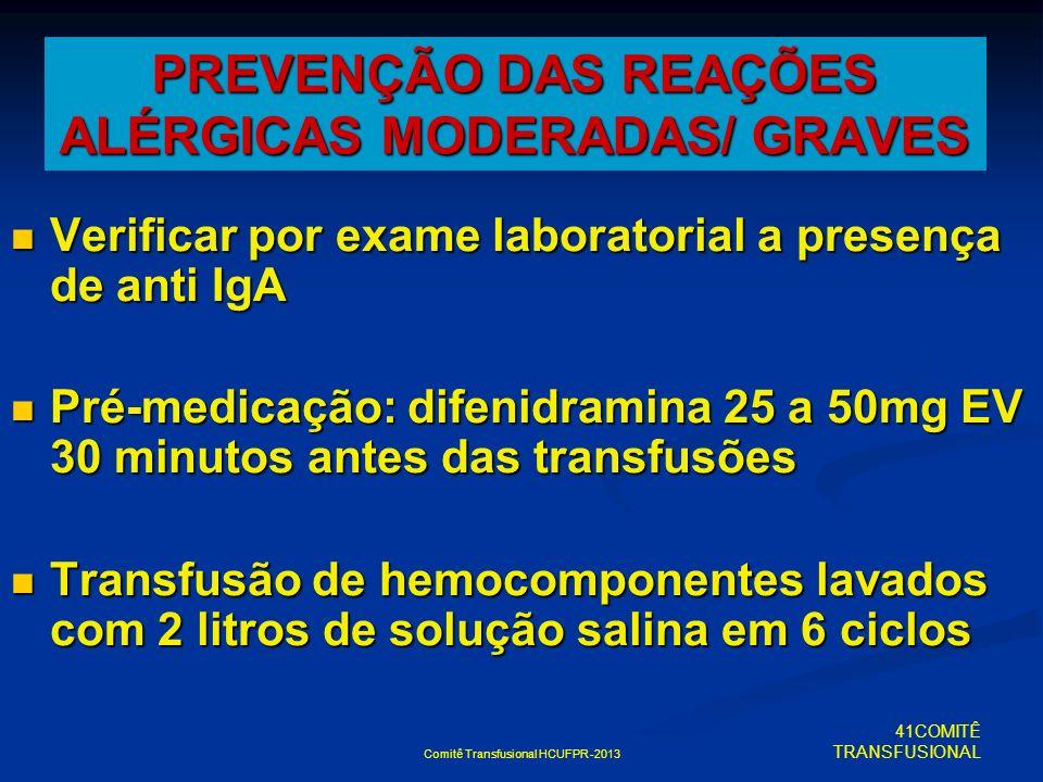 PREVENÇÃO DAS REAÇÕES ALÉRGICAS MODERADAS/ GRAVES