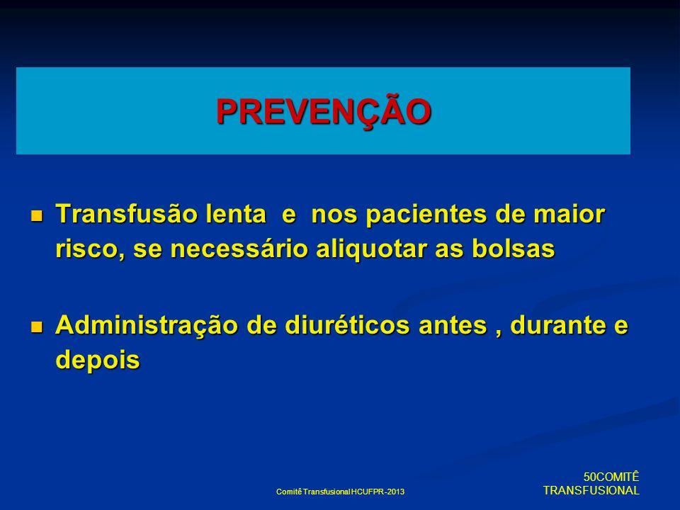 Comitê Transfusional HCUFPR -2013