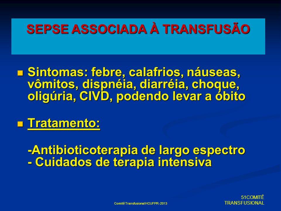 SEPSE ASSOCIADA À TRANSFUSÃO