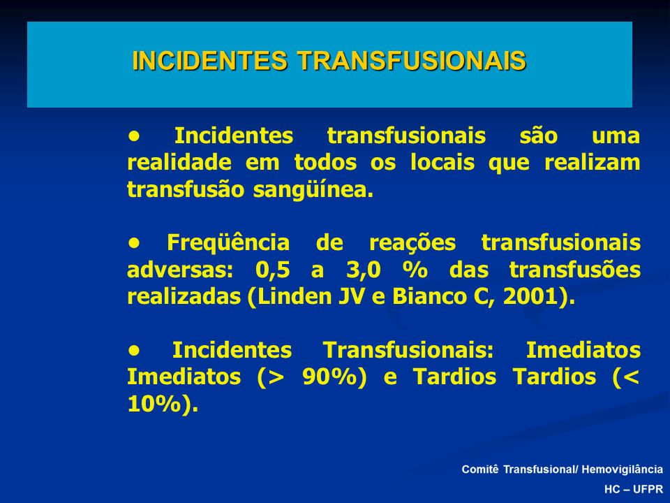 INCIDENTES TRANSFUSIONAIS