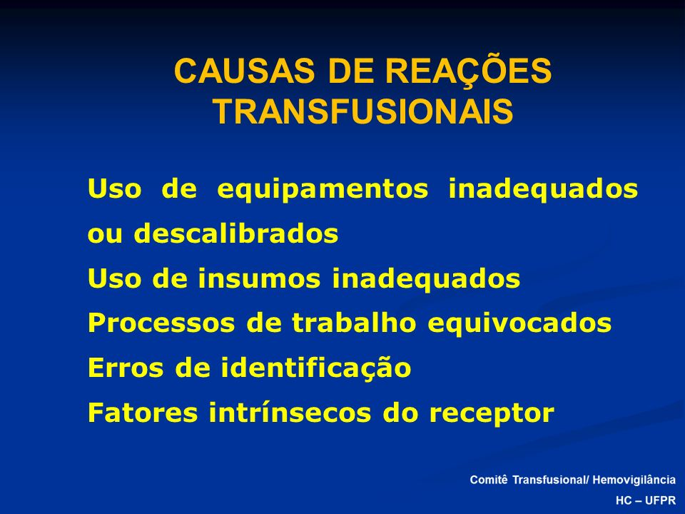 CAUSAS DE REAÇÕES TRANSFUSIONAIS