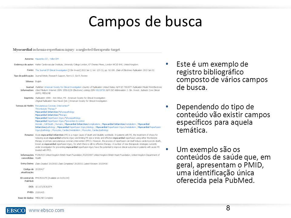 Campos de busca Este é um exemplo de registro bibliográfico composto de vários campos de busca.