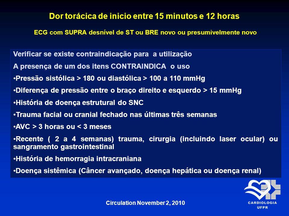 Dor torácica de inicio entre 15 minutos e 12 horas