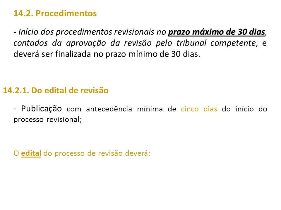 14.2. Procedimentos