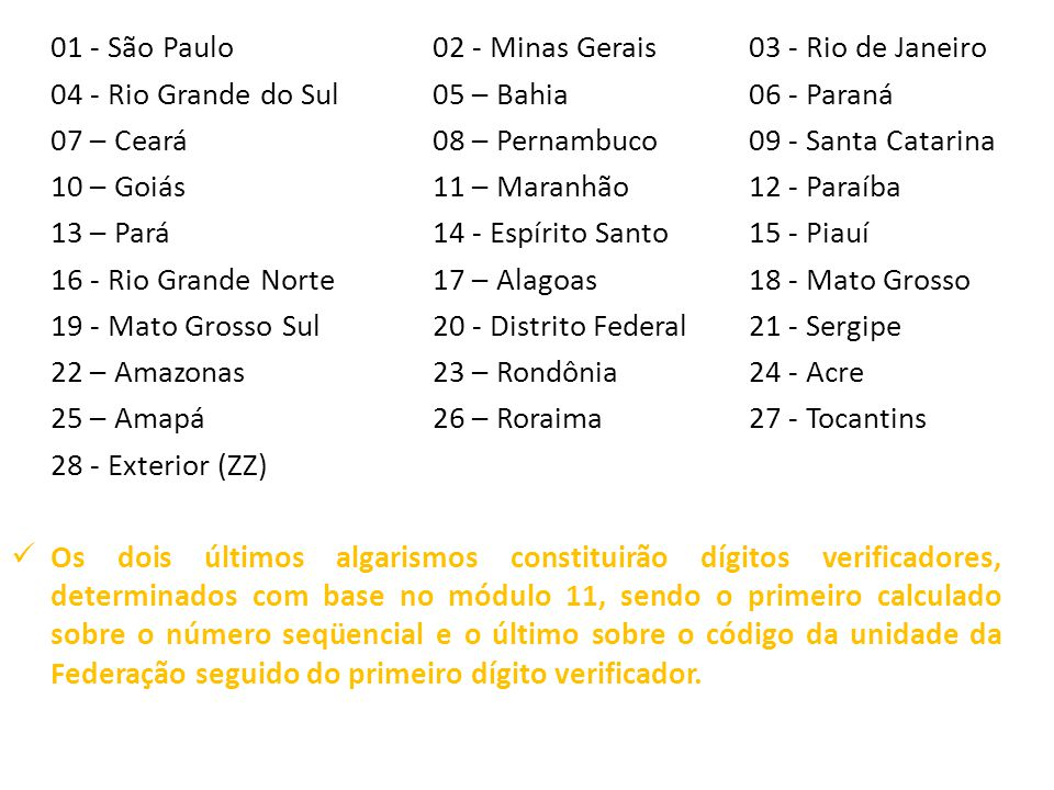 01 - São Paulo 02 - Minas Gerais 03 - Rio de Janeiro