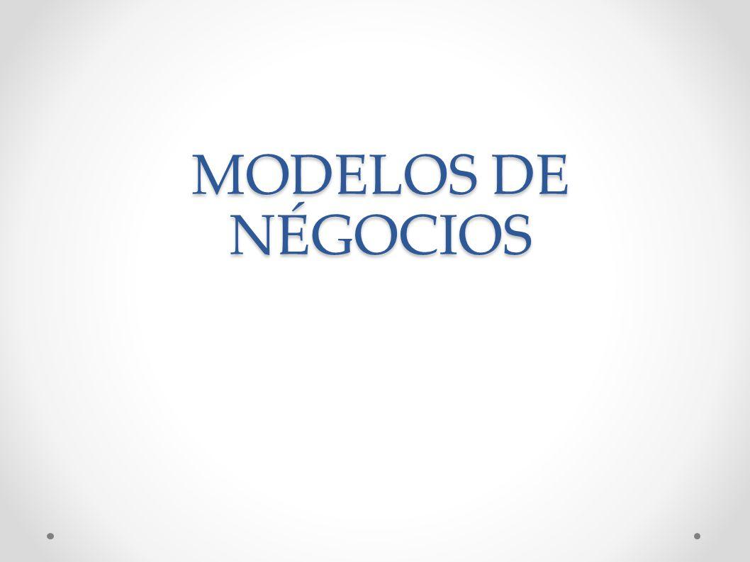 MODELOS DE NÉGOCIOS