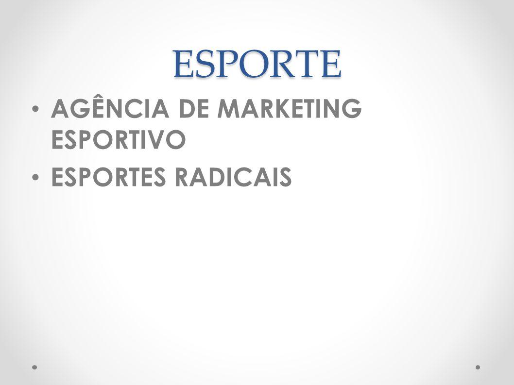 ESPORTE AGÊNCIA DE MARKETING ESPORTIVO ESPORTES RADICAIS