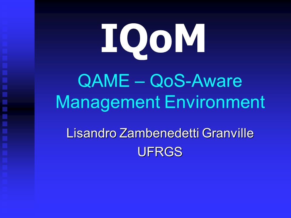 QAME – QoS-Aware Management Environment
