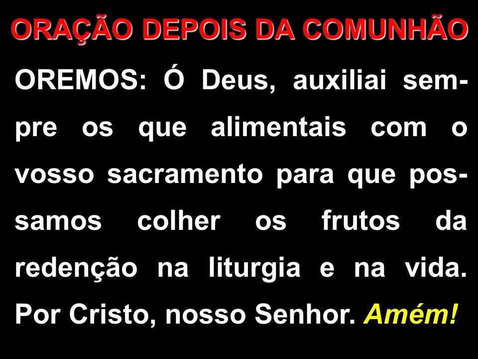 ORAÇÃO DEPOIS DA COMUNHÃO
