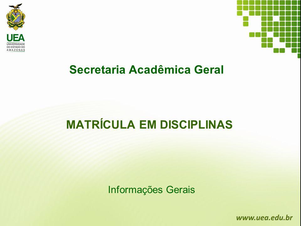 Secretaria Acadêmica Geral